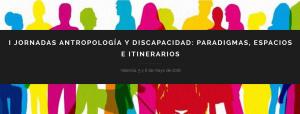 I Jornadas Antropología y discapacidad
